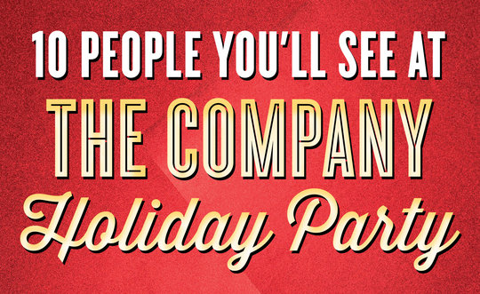 10 People You'll See at the company holiday party